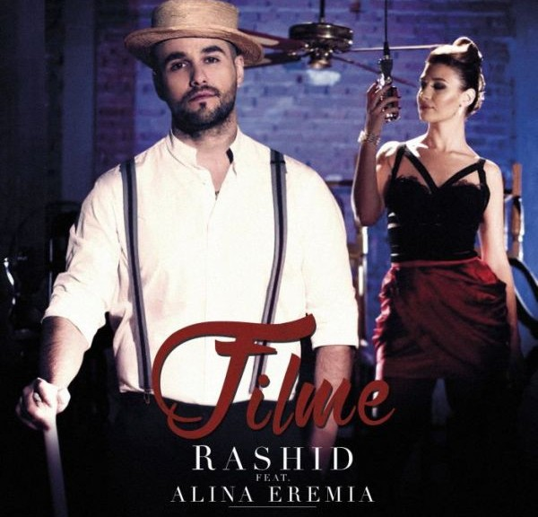 Rashid_Filme_feat Alina Eremia